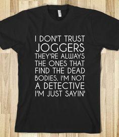 DON'T TRUST JOGGERS