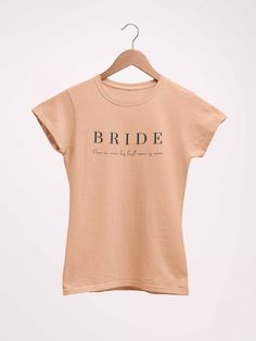 Bachelorette Party Gifts, Bride Shirts, Special Day, Sassy, Tee Shirts, T Shirts For Women, Crop Tops, How To Wear, Wedding