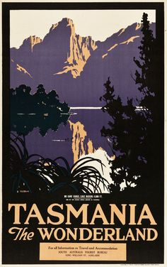 Tasmania the Wonderland Travel Poster (South Australian Tourist Bureau, Vintage Advertising Posters, Vintage Travel Posters, Vintage Advertisements, Ads, Posters Australia, Australian Vintage, Ocean House, Railway Posters, Kids Prints