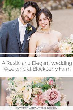 A Rustic and Elegant Wedding Weekend at Blackberry Farm #WeddingInspiration #RusticWedding #NeutralWedding #WeddingIdeas | Martha Stewart Weddings