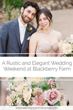 A Rustic and Elegant Wedding Weekend at Blackberry Farm Summer Weddings, Real Weddings, Rustic Wedding Venues, Martha Stewart Weddings, Wedding Weekend, Rustic Elegance, Wedding Couples, Blackberry, Elegant Wedding