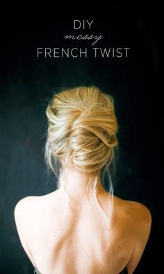 How to Chic: DIY MESSY FRENCH TWIST