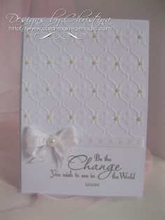 Flowers, Ribbons and Pearls: Plain to Pretty . Hand Made Greeting Cards, Making Greeting Cards, Wedding Anniversary Cards, Wedding Cards, Card Making Inspiration, Making Ideas, Card Creator, Engagement Cards, Embossed Cards