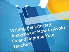 Literary Analysis Essays (Summer Reading) Tips and Tricks