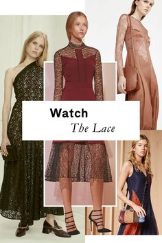 What's more classically feminine than a bit of well-placed lace? Today's top designers are reimagining it in modern ways that are quite pretty but not precious.