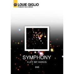 Louie Giglio: Symphony (I Lift My Hands) $10.49
