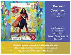 Rainbow Continents is selling its design at Le Free Market de Paname. Address : LA MEZZANINE 67 rue Petit 75019 Paris.. The opening hours will be Saturday 03 and Sunday 04 May 2014 from 10.00 to 22.00 hrs. Free for children, 3 euros for adults. Place for smoking !