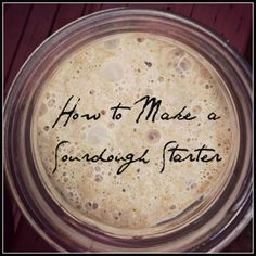 How to Make a Whole Wheat Sourdough Starter grain Sourdough Recipes, Amish Recipes, Sourdough Bread, Bread Recipes, Whole Food Recipes, Cooking Recipes, Cooking Tips, Whole Wheat Sourdough Starter Recipe, Amish Bread