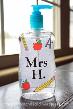 Personalized Teacher's Gift - Hand Sanitizer!  Use scrapbooking stickers to make this personal!  #crafting #backtoschool