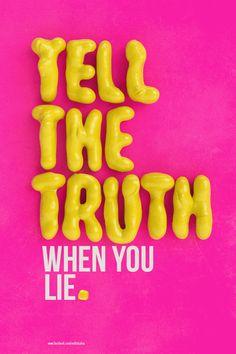 Tell the Truth, when you lie. by Batoul et Mehdi , via Behance