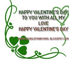 MOBILE FUNNY SMS: HAPPY VALENTINE DAY  DAYS OF VALENTINE, HAPPY VALENTINES DAY QUOTES, HAPPY VALENTINES DAY WALLPAPER, VALENTINE DAY, VALENTINE DAY MSG, VALENTINES DAY IMAGE, VALENTINES DAY PHOTOS, VALENTINES DAY PICS, WALLPAPERS LOVE