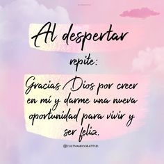 Positive Phrases, Motivational Phrases, Positive Affirmations, Positive Quotes, Cute Spanish Quotes, Spanish Inspirational Quotes, Thankful Quotes, Facebook Quotes, Positive Inspiration