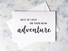 Best of Luck On Your New Adventure - Blank Card, Greeting Card, New Job, Moving Away, Good Luck, Moving Abroad, Life Change, Wedding