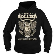 Its a BOLLIER Thing You Wouldnt Understand Last Name T-Shirt