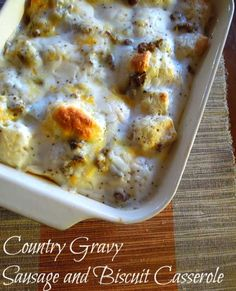 Cheese, Sausage Gravy, Biscuits and Eggs make this casserole a favorite for any southerner. Come check out this and many other wonderful recipes at Miss Informaiton