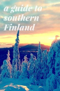 The following southern destinations should feature on your Finnish adventure this year!