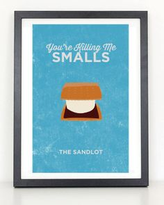 The Sandlot  You're Killing Me Smalls  by ColiseumGraphics on Etsy, $18.00
