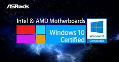 Ready or Not, Here Comes ASRock's Motherboards that are Already Windows® 10 Compatible