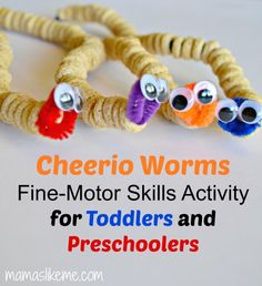 Cheerio Worms - Simple Fine-Motor Skills Activity for Toddlers and Preschoolers - Mamas Like Me Fine motor skill activity during Apple theme Motor Skills Activities, Fine Motor Skills, Preschool Activities, Toddler Preschool, Preschool Crafts, Toddler Activities, Preschool Prep, Bug Crafts, Worm Crafts