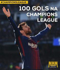 Lionel Messi completa 100 gols na Champions League