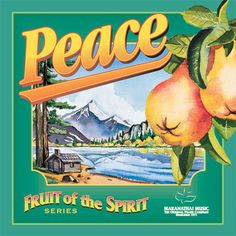Fruit of the Spirit - Peace - The Maranatha! Singers | Listen ...