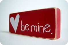 Be Mine Great Valentine's Decor by bubblewrappd on Etsy, $10.00