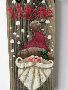 Rustic Santa Welcome Sign Red Welcome Hand or by barbsheartstrokes