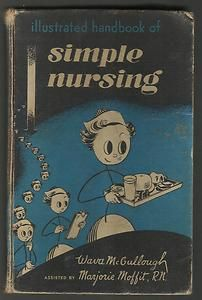 """Simple Nursing by Wava McCullough 1949 Vintage Antique Book 