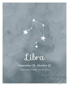 Looking for an affordable way to decorate your home or a birthday gift for a Libra? Then this is the perfect buy! THIS LISTING IS FOR A HIGH QUALITY DIGITAL IMAGE IN JPEG FORMAT. PLEASE NOTE THAT NO PHYSICAL PRINT WILL BE SENT TO YOU IN THE POST. You will receive two printables: one printable of Libra star constellation in dark blue watercolor texture background and another one with the same image with the zodiacs date and characteristics. The text on the picture says: Libra September 23…