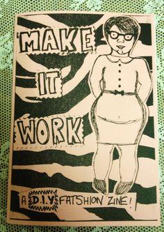 $4 Make it Work -- A DIY fat positive craft/fatshion zine