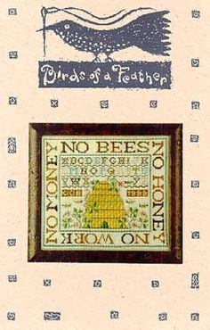 No Bees, No Honey - Cross Stitch Pattern by Birds of a Feather