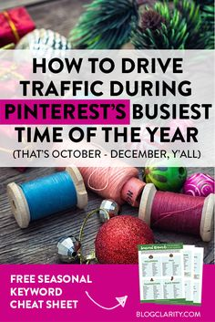 Want to drive traffic from Pinterest to your blog or biz website? The last three months of the year are the best time to do it because people are searching like mad on Pinterest! Get a free holiday season keyword guide for ideas on what content to pin that'll drive mega traffic back to your site!