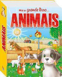 Livro Meu grande livro... Animais com as melhores condições você encontra na Livraria SóLivros www.solivros.com.br - Confira!