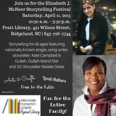 Join the Allendale-Hampton-Jasper Library System for the Elizabeth J. McNeer Storytelling Festival on Saturday, April 11, 2015 from 10:30 a.m. - 3:30 p.m. at the Pratt Library, 451 Wilson Street, Ridgeland, SC.  The library will be host to storytelling for all ages featuring nationally known singer, song writer, storyteller, Kate Campbell & Gullah, Gullah Island Star and SC Storyteller Natalie Daise. Free to the public! For more information, please call 843-726-7744.