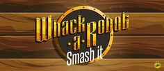 Videojuego mobile: Whack a Robot: Smash it - Isologotipo - Plataforma: Android