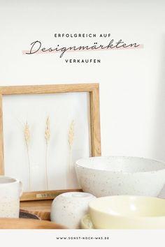 Die wichtigsten Tipps & Tricks für alle, die auf Basaren, Handmade-, Design- oder Kunsthandwerkermärkten verkaufen wollen.