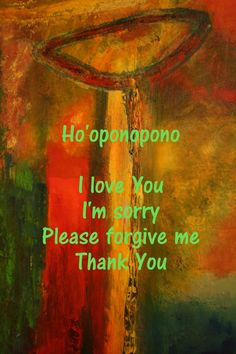 When something keeps disturbing your mind - use the Ho'oponopono mantra...