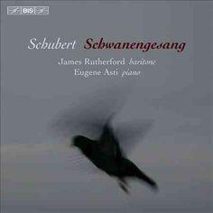 Eugene Asti - Schubert: Schwanengesang
