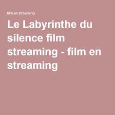 Le Labyrinthe du silence film streaming - film en streaming
