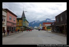 Downtown Skagway - Alaska!