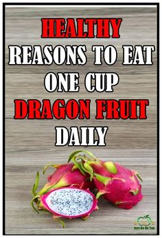 Dragon fruit or pitaya is one exotic fruit rich in vitamins B and having only 60 calories. Due to its amazing health properties it is listed on the top 10 super fruits in the world.