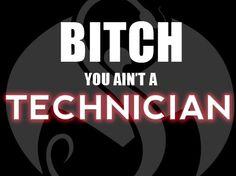 Bitch you ain't a technician. Strange Music, Tech N9ne, Insane Clown Posse, Music Pics, Stupid People, Just Me, I Love Him, Rapper, Humor