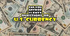 How well do you know the US Dollar? Can you answer 11 basic U.S. dollar questions? Try this quiz! Did You Know, Trivia, Quizzes, This Or That Questions, Quizes