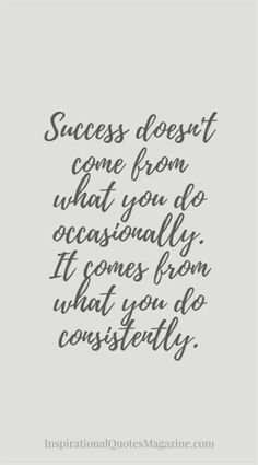 Success doesn't come from what you do occasionally. It comes from what you do consistently.  #FitnessMotivation