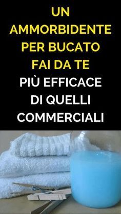 Un Ammorbidente Per Bucato FAI DA TE Più Efficace Di Quelli Commerciali Cleaning Recipes, Cleaning Hacks, Ikea Hack Storage, Photo Pattern, Housekeeping Tips, Desperate Housewives, Fresh And Clean, Natural Cleaning Products, Green Life