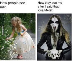 """Just because I listen to rock + metal , I am automatically called emo / goth and I ' m just like """" Well first , that 's offensive to the emo / goth culture , and second , you ' re a jerk and you don ' t get judged """" Emo Bands, Music Bands, Music Music, Funny Music, Music Stuff, I Love Music, Music Is Life, Metal Memes, Musical Hamilton"""