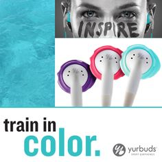 Train in Color with yurbuds Inspire Pro for Women sport earphones!