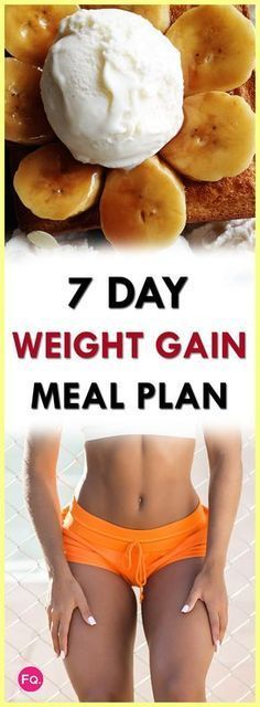 The ultimate weight gain meals for women- Want gain weight but the healthy way? This will 7 meal plan will help and guide you. #healthymealplans