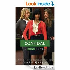 Scandal: Kate Brian: (Private Series) Book 11