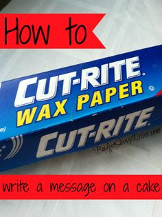 How to Write a Message on a Cake